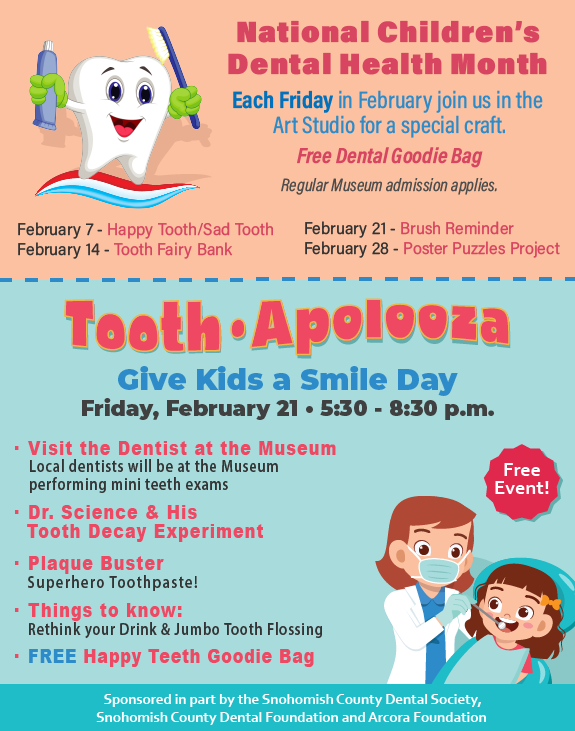 Tooth•Apolooza: Friday, February 21 from 5:30 to 8:30 p.m. - FREE EVENT
